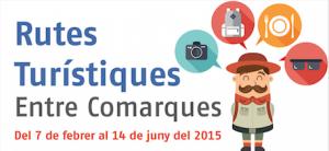 Rutes turístiques Entre Comarques:Rutas turísticas Entre Comarcas